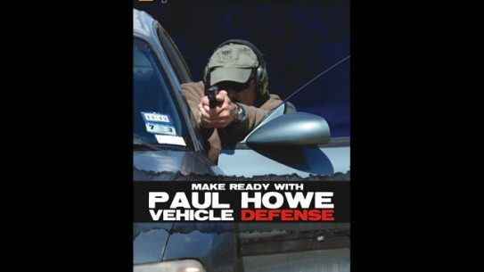 Make Ready with Paul Howe: Vehicle Defense - Panteao Productions DVD