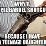 Gun Memes Triple Barrel Shotgun